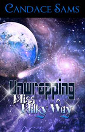 candace sams' unwrapping miss milky way